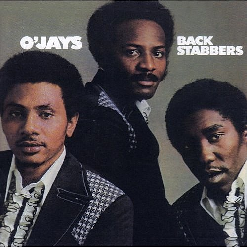 O'Jays Backstabbers