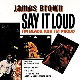 I'm Black & I'm Proud by James Brown
